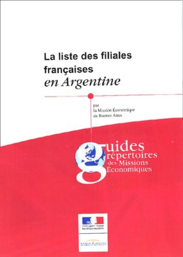 Mission Economique BuenosAires - La liste des filiales françaises en Argentine - Guides répertoires des Missions économiques.