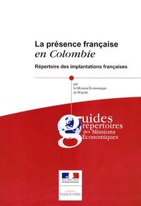 Mission Economique de Bogota - La présence française en Colombie - Répertoire des implantations françaises.