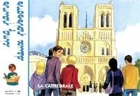 Mission Thérésienne - Cinq pains deux poissons N° 140, juin 2019 : La cathédrale.