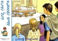 Mission Thérésienne - Cinq pains deux poissons N° 141, septembre 20 : La petite vierge Marie.