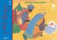 Mission Thérésienne - Petit berger 113, Le petit enfant-Jésus - decembre 2019.