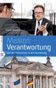 Mission: Verantwortung - Von der Heilsarmee in den Bundestag - Frank Heinrich im Gespräch mit Uwe Heimowski.