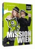 MISSION WIEN - Deine Stadt ist Abenteuer! - Das Buch für alle jungen und wilden URBs..