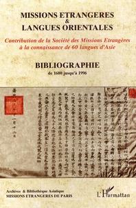 Galabria.be Bibliographie Missions étrangères & langues orientales (1680-1997) - Contribution de la Société des Missions Etrangères à la connaissance de 60 langues d'Asie Image