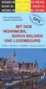 Mit dem Wohnmobil durch Belgien und Luxemburg - Die Anleitung für einen Erlebnisurlaub.