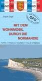Mit dem Wohnmobil durch die Normandie.