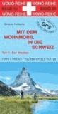 Mit dem Wohnmobil in die Schweiz 01 - Der Westen.