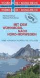 Mit dem Wohnmobil nach Nord-Norwegen.