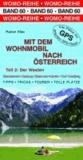 Mit dem Wohnmobil nach Österreich - Teil 2: Der Westen.