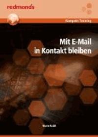 Mit E-Mail in Kontakt bleiben.