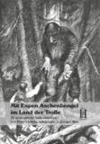 Mit Espen Aschenbengel im Land der Trolle - 30 norwegische Volksmärchen von Peter Christen Asbjørnsen und Jørgen Moe.