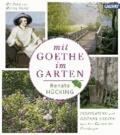 Mit Goethe im Garten - Inspiration und grünes Wissen aus den Gärten der Goethezeit.