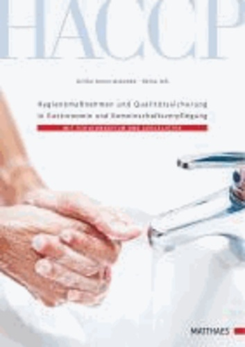 Mit HACCP sicher ans Ziel! - Hygienemaßnahmen und Qualitätssischerung in Gastronomie und Gemeinschaftsverpflegung. mit Schulungsfilm und Checklisten.