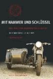 Mit Hammer und Schlüssel - Über Sinn und Unsinn ein russisches Motorrad zu fahren.
