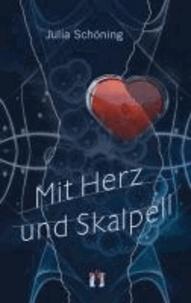 Mit Herz und Skalpell.