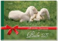 Mit herzlichen Segenswünschen - Psalm 23.
