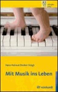 Mit Musik ins Leben.