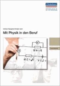 Mit Physik in den Beruf.