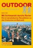 Mit Schimanski durchs Revier - Ein literarischer Reiseführer zu den Drehorten im Ruhrpott.