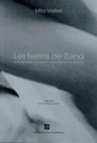 Mita Vostok - Les festins de Zuina - Suite en trente-cinq tableaux de Petite histoire de Zuina.