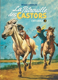 Mitacq et Jean-Michel Charlier - La Patrouille des Castors, l'intégrale Tome 3 : .