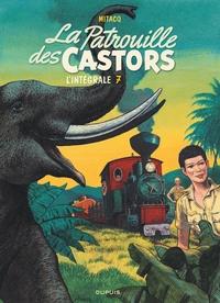 Mitacq - La Patrouille des Castors, l'intégrale Tome 7 : 1984-1989.