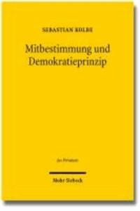 Mitbestimmung und Demokratieprinzip.