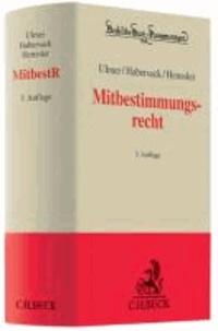Mitbestimmungsrecht - Kommentierung des MitbestG, des DrittelbG, des SEBG und des MgVG.