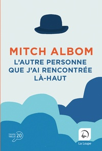 Mitch Albom - L'autre personne que j'ai rencontrée là-haut.
