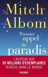 Mitch Albom - Premier appel du paradis.