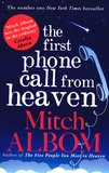 Mitch Albom - The First Phone Call From Heaven.