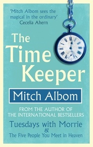 Mitch Albom - The Time Keeper.