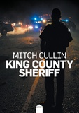 Mitch Cullin - King County Sheriff.
