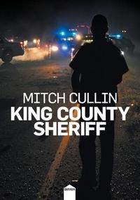 Mitch Cullin - King County Sheriff.