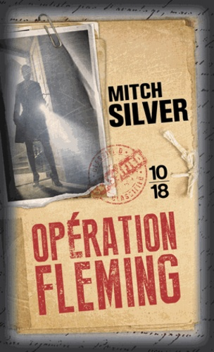Mitch Silver - Opération Fleming.