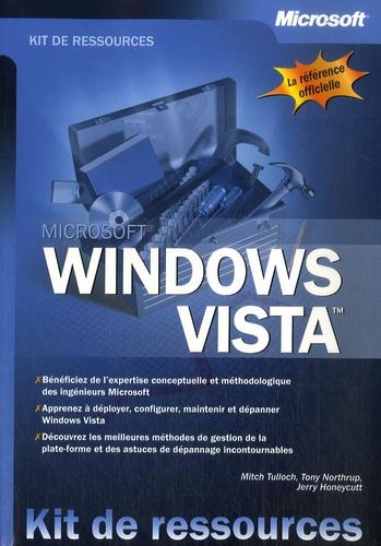 Mitch Tulloch et Tony Northrup - Windows Vista.