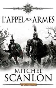 Mitchel Scanlon - Les armées de l'empire Tome 3 : L'appel aux armes.