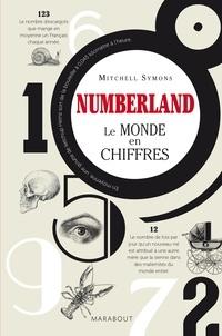 Mitchell Symons - Numberland, le monde en chiffres.