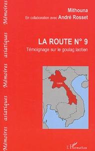 La route n° 9. - Témoignage sur le goulag laotien.pdf