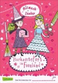 Mitmach-Zauber 01: Hochzeitsfest im Feenland.