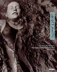 Mitra Abbaspour et Lee Ann Daffner - Object Photo - modern Photographs The Thomas Walther Collection 1909-1949.