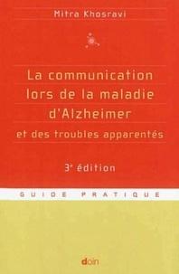 Mitra Khosravi - La communication lors de la maladie d'Alzheimer et des troubles apparentés.