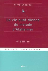 Mitra Khosravi - La vie quotidienne du malade d'Alzheimer.