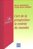 Mitsou Darmouni et Claude-Olivier Bonnet - L'art de la prospection : la rentrée du mandat.