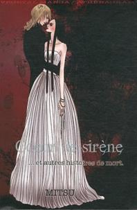 Mitsu - Coeur de sirène... - Et autres histoires de mort.