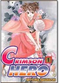 Mitsuba Takanashi - Crimson Hero Tome 1 : .