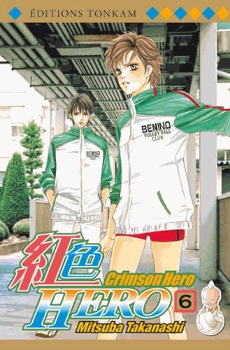 Mitsuba Takanashi - Crimson Hero Tome 6 : .