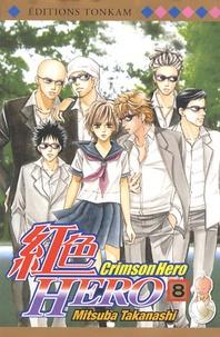 Mitsuba Takanashi - Crimson Hero Tome 8 : .