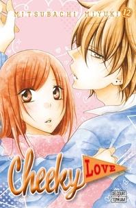Mitsubachi Miyuki - Cheeky Love Tome 12 : .