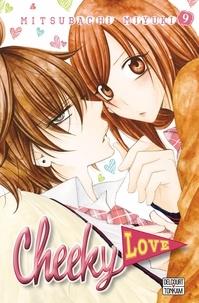 Google livres en pdf téléchargements gratuits Cheeky Love Tome 9 9782413000365 par Mitsubachi Miyuki